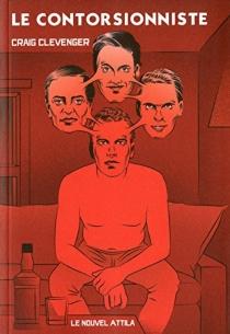 Le contorsionniste| The contorsionist's handbook - CraigClevenger