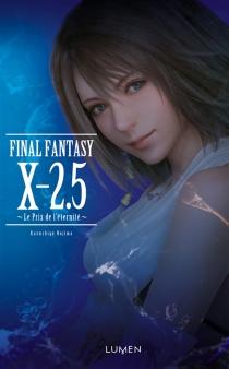 Final Fantasy X-2.5 : le prix de l'éternité - KazushigeNojima