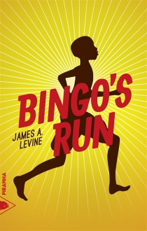 Bingo's run - James A. Levine
