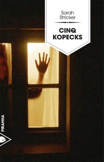 Cinq kopecks - SarahStricker
