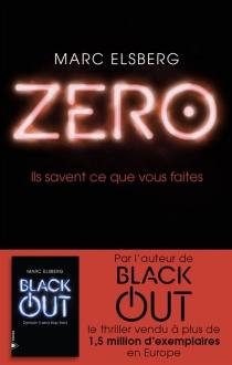 Zero : ils savent ce que vous faites - MarcElsberg
