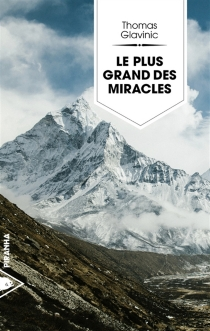 Le plus grand des miracles - ThomasGlavinic