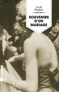 Souvenirs d'un mariage - LouisBegley