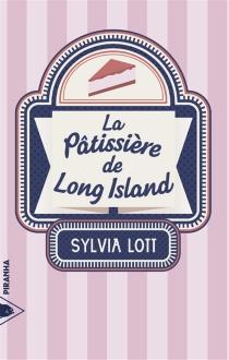 La pâtissière de Long Island - SylviaLott