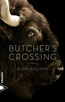 Butcher's Crossing - John EdwardWilliams