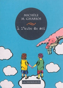 A l'aube de soi - MichèleGharios