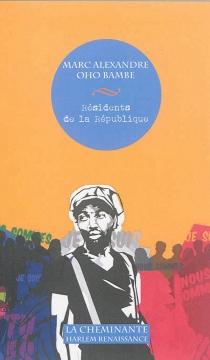 Résidents de la République - Marc-AlexandreOho Bambe