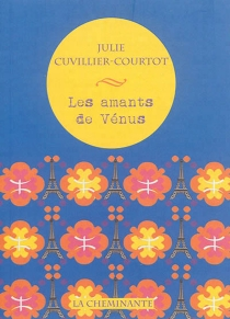 Les amants de Vénus - JulieCuvillier