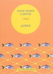 Azaan - Anne-MarieCarthé
