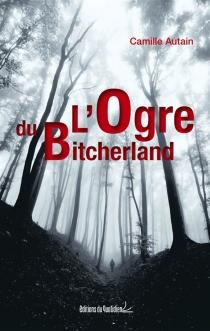 L'ogre du Bitcherland - CamilleAutain