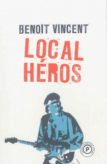 Local héros - Benoît Vincent