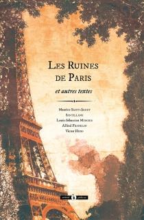 Les ruines de Paris : et autres textes -