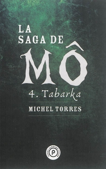 La saga de Mô - MichelTorres