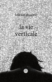 La vie verticale - LouSarabadzic