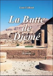 La butte de Djémé - LouisCaillaud
