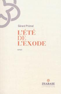 L'été de l'exode - GérardPrémel