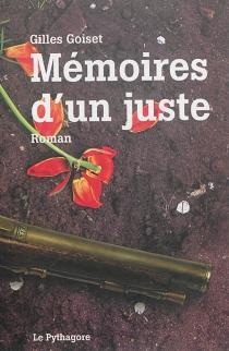 Mémoires d'un juste - GillesGoiset