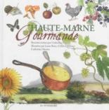 Haute-Marne gourmande - CatherinePigeon