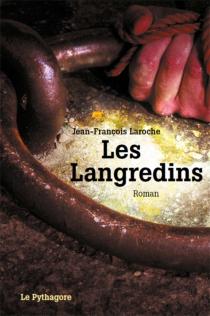 Les Langredins - Jean-FrançoisLaroche