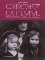 Cherchez la femme : des Haut-Marnaises illustres dans l'histoire... - BrunoThéveny