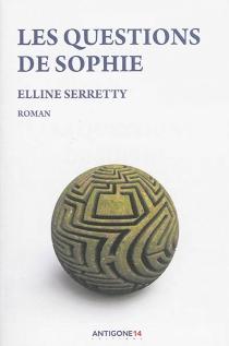 Les questions de Sophie - EllineSerrety