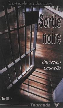 Sortie noire - ChristianLaurella