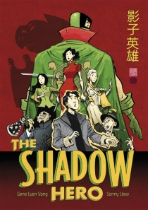 The shadow hero - Sonny Liew