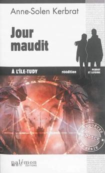 Jour maudit à l'Ile-Tudy : Perrot et Lefèvre - Anne-SolenKerbrat-Personnic