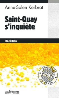 Saint-Quay s'inquiète - Anne-SolenKerbrat-Personnic