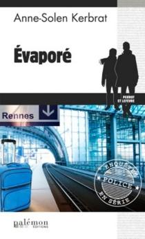 Evaporé - Anne-SolenKerbrat-Personnic