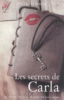Les secrets de Carla - SylvieGrignon