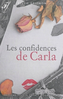 Les confidences de Carla - SylvieGrignon