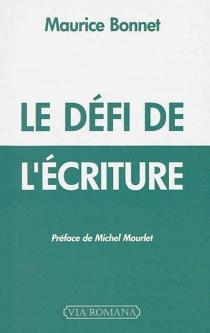Le défi de l'écriture - MauriceBonnet