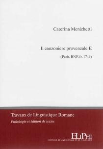 Il canzionere provenzale E (Paris, BnF, fr. 1749) - CaterinaMenichetti