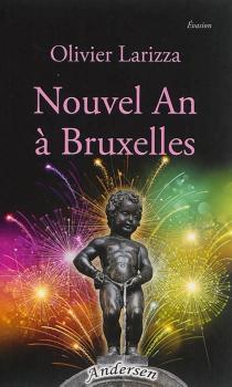 Nouvel an à Bruxelles - OlivierLarizza