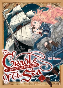 Le berceau des mers| The cradle of the sea - Mei Nagano