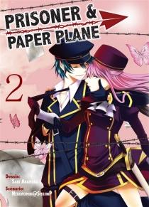 Prisoner et paper plane - SakiAkamura