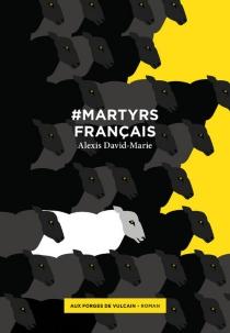 #Martyrs français - AlexisDavid-Marie