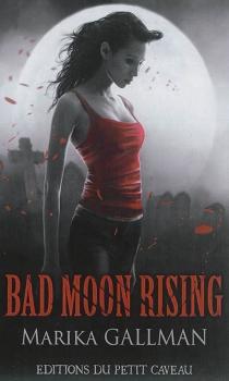 Bad moon rising - MarikaGallman