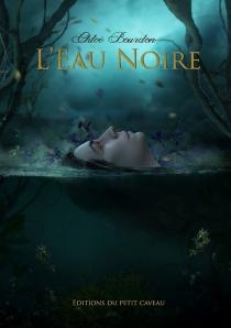 L'eau noire - ChloéBourdon