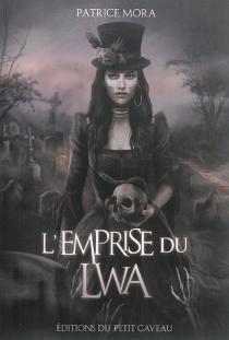 L'emprise du Lwa - PatriceMora
