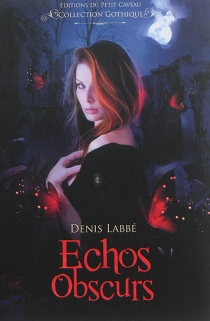 Echos obscurs - DenisLabbé