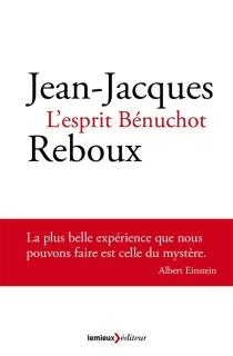 L'esprit Bénuchot - Jean-JacquesReboux