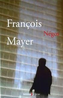 Négos - FrançoisMayer