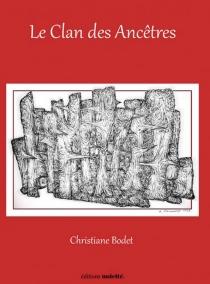 Le clan des ancêtres - ChristianBodet