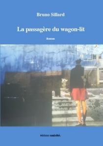 La passagère du wagon-lit - BrunoSillard