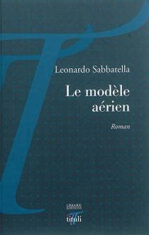 Le modèle aérien - LeonardoSabbatella