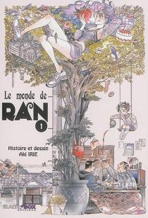 Le monde de Ran - AkiIrie