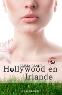 Hollywood en Irlande - Elisia Blade