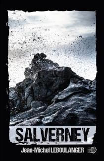 Salverney : thriller - Jean-MichelLeboulanger